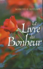 Le Livre Du Bonheur - Couverture - Format classique