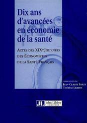Dix ans d'avancees en economie de la sante - Couverture - Format classique