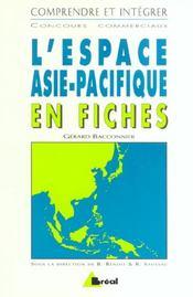 L'espace Asie-Pacifique en fiches - Intérieur - Format classique