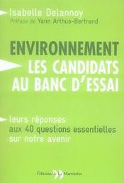 Environnement ; les candidats aux banc d'essai - Intérieur - Format classique