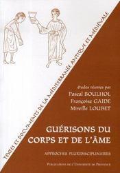 Guérisons du corps et de l'âme ; approches pluridisciplinaires - Intérieur - Format classique