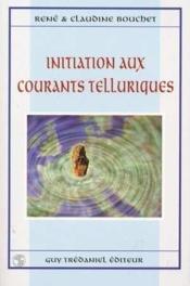 Initiation aux courants telluriques - Couverture - Format classique