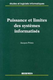 Puissance et limites des systèmes informatisés - Couverture - Format classique