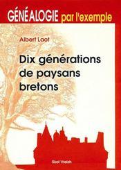 Dix Generations De Paysans Bretons - Intérieur - Format classique