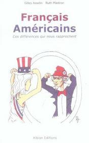 Francais americains ; ces differences qui nous rapprochent - Intérieur - Format classique