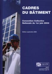 Convention collective nationale des cadres du batiment du 1er juin 2004 - Couverture - Format classique