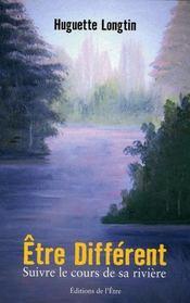 Être différent, suivre le cours de sa rivière - Intérieur - Format classique