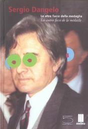 SERGIO DANGELO. Les Autres faces de la médaille - Collectif [SURREALISME] - Intérieur - Format classique