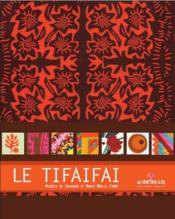 Le tifaifai - Couverture - Format classique
