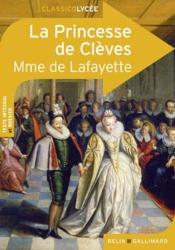 CLASSICO LYCEE ; la princesses de Clèves, de Madame de Lafayette - Couverture - Format classique