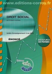 Droit social ; énoncé ; unité d'enseignement 3 du DCG ; cas pratiques (4e édition) - Couverture - Format classique
