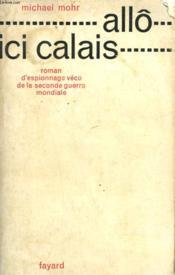 Allo Ici Calais. - Couverture - Format classique