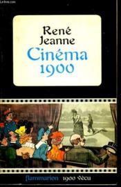 Cinema 1900. - Couverture - Format classique
