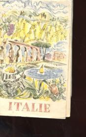 Italie - Renseignements Et Conseils Au Tourites Pour Ses Vacances En Italie - Couverture - Format classique