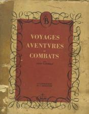 Voyages, Aventures Et Combats. - Couverture - Format classique
