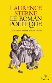 Le roman politique - Couverture - Format classique