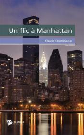 Un Flic A Manhattan - Couverture - Format classique