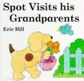 Spot visits his grandparents - Couverture - Format classique