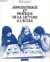 Apprentissage Et Pratique De La Lecture A L'Ecole. - Couverture - Format classique