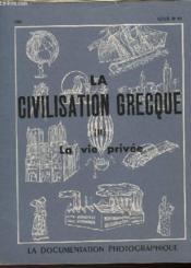 La Civilisaion Grecque - Ii - La Vie Privee - Couverture - Format classique