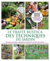 Le traité Rustica des techniques du jardin - Couverture - Format classique
