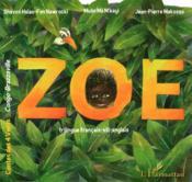 Zoe ; trilingue francais-vili-anglais - Couverture - Format classique