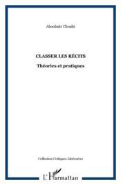 Classer les récits ; théories et pratiques - Couverture - Format classique