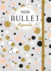 Mon bullet agenda (cercles) - Couverture - Format classique