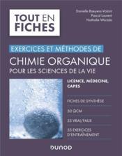 Exercices et méthodes de chimie organique pour les sciences de la vie - Couverture - Format classique