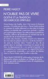 N'oublie pas de vivre ; Goethe et la tradition des exercices spirituels - 4ème de couverture - Format classique