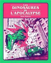 Les dinosaures de l'apocalypse - Couverture - Format classique