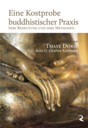 Eine kostprobe buddhistischer praxis ; ihre bedeutung und ihre methoden - Couverture - Format classique