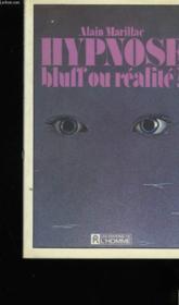 Hypnose bluff ou realite - Couverture - Format classique