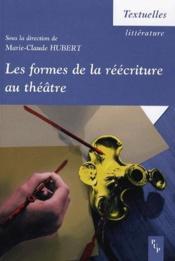 Formes de la reecriture au theatre (les) - Couverture - Format classique