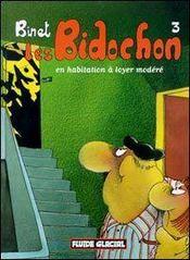 Les Bidochon T.3; Les Bidochons En Habitation A Loyer Modere - Intérieur - Format classique
