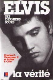 Elvis Derniers Jours - Couverture - Format classique