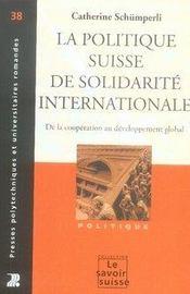 La politique suisse de solidarité internationale. de la coopération au développement global - Intérieur - Format classique