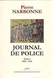 Journal de police t.1 ; (1701-1733) - Intérieur - Format classique