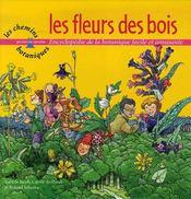 Les Fleurs Des Bois - Intérieur - Format classique