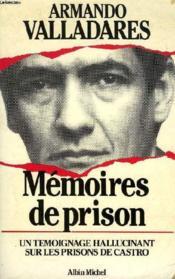 Memoires de prison - un temoignage hallucinant sur les prisons de castro - Couverture - Format classique