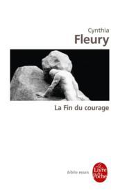 La fin du courage - Couverture - Format classique