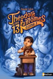 Théodore et ses 13 fantômes t.1 - Couverture - Format classique