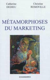 Metamorphoses Du Marketing - Couverture - Format classique