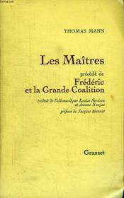 Les Maitres Precede De Frederic Et La Grande Coalition. - Couverture - Format classique
