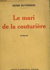 Le Mari De La Couturiere. - Couverture - Format classique