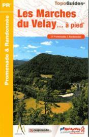 Les marches du Velay... à pied (édition 2014) - Couverture - Format classique