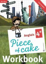 Piece Of Cake ; Anglais ; 4ème ; A2/A2+ ; Workbook - Couverture - Format classique