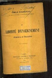 La Liberte D'Enseignement Histoire Et Doctrine. - Couverture - Format classique