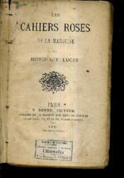 Les Cahiers Roses De La Marquise. - Couverture - Format classique