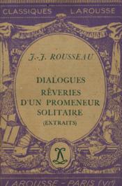 Dialogues Rêveries d'un promeneur solitaire Extraits / Rousseau / Réf: 20238 - Couverture - Format classique